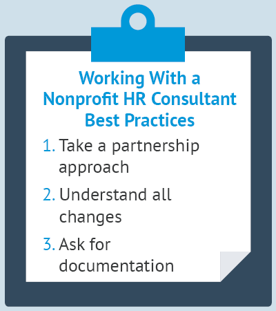 These are the best practices you should follow when first working with a nonprofit HR consultant.