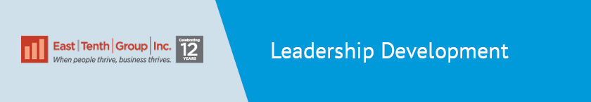 Learn more about East Tenth Group, a top HR consulting firm for leadership development.