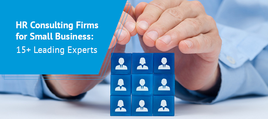 Explore these top HR consulting firms for small businesses to find the right partner for you.