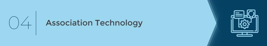 Technology can itself become an association management challenge.