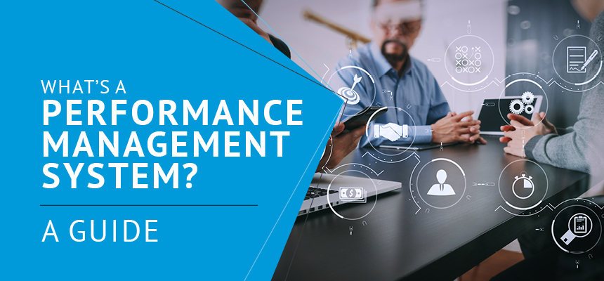 Read our guide to explore how exactly a performance management system can help your organization.