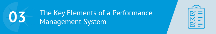 These are the key elements to look for in a performance management system.
