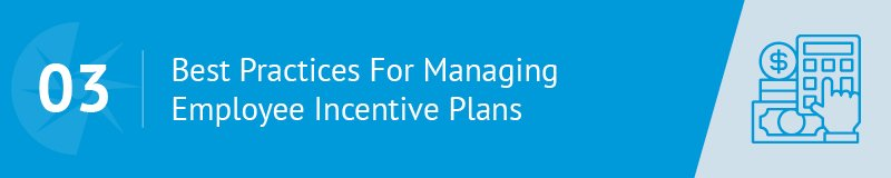 Here are the Best Practices For Managing Employee Incentive Plans