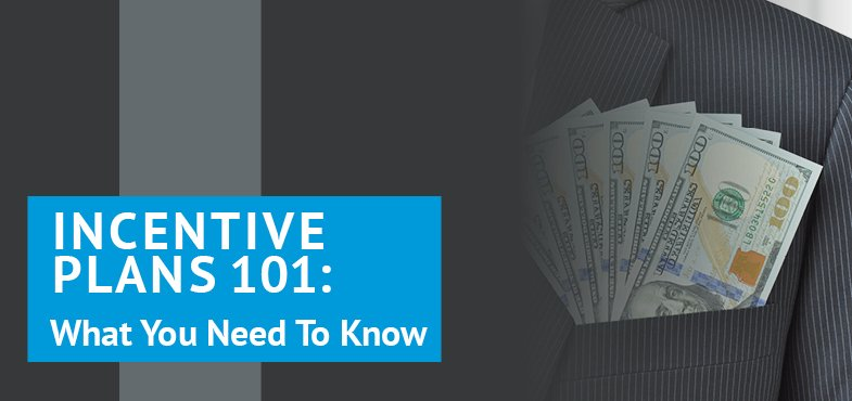 Check out this article for everything you need to know about incentive plans.
