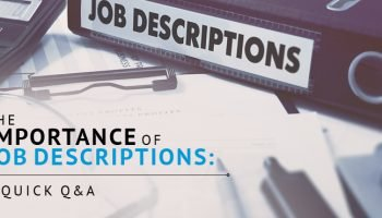 Learn the importance of job descriptions in this Q&A.
