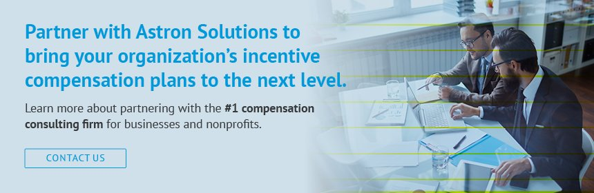 Find out how Astron Solutions can revitalize your organization's approach to incentive compensation.