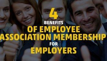 4 Benefits of Employee Association Membership for Employers